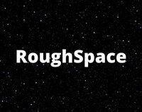 Cкриншот RoughSpace, изображение № 2419177 - RAWG