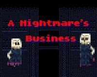 Cкриншот A Nightmare Business, изображение № 2446151 - RAWG