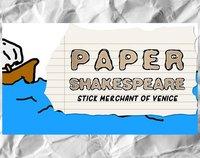Cкриншот Paper Shakespeare: Stick Merchant of Venice, изображение № 2289856 - RAWG