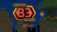 B3 Game Expo For Bees screenshot, image №265935 - RAWG