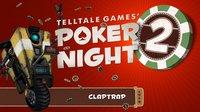 Poker Night 2 screenshot, image №175371 - RAWG