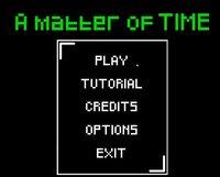 Cкриншот A matter of TIME (puajklejos), изображение № 2249031 - RAWG