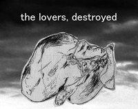 Cкриншот the lovers, destroyed, изображение № 1784802 - RAWG