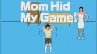 Cкриншот Mom Hid My Game!, изображение № 654867 - RAWG