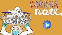 Cкриншот Corona Roll, изображение № 2367234 - RAWG