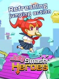 Cкриншот Jelly Smash Heroes, изображение № 1728399 - RAWG