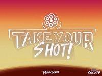 Cкриншот Take Your Shot, изображение № 1057755 - RAWG
