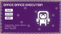Cкриншот Dance Dance EXECUTION, изображение № 2500300 - RAWG