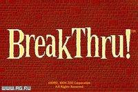 Cкриншот BreakThru, изображение № 344385 - RAWG