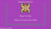 Cкриншот Doganium Reactor, изображение № 2443344 - RAWG