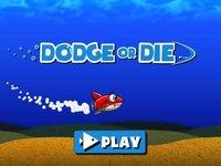 Cкриншот Dodge or Die, изображение № 2169220 - RAWG