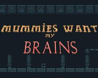 Cкриншот Mummies Want my Brains!, изображение № 2578961 - RAWG