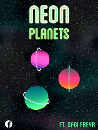 Cкриншот Neon Planets ft. Dadi Freyr, изображение № 1996545 - RAWG