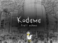 Cкриншот Kodama - frail echoes, изображение № 1861219 - RAWG