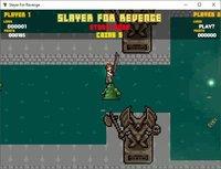 Cкриншот Slayer For Revenge, изображение № 2371503 - RAWG
