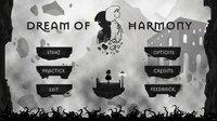 Cкриншот Dream of Harmony, изображение № 2654220 - RAWG