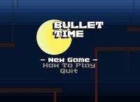 Cкриншот Bullet Time, изображение № 1033556 - RAWG