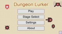 Cкриншот Dungeon Lurker (Gamedev Competition edition), изображение № 1286569 - RAWG