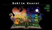 Cкриншот Goblin Keeper, изображение № 2201500 - RAWG