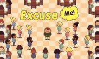 Cкриншот Excuse Me!, изображение № 1041190 - RAWG