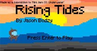 Cкриншот Rising Tides (Foon5420), изображение № 2094930 - RAWG