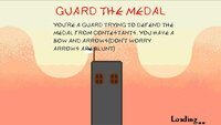 Cкриншот Guard The Medal, изображение № 2403766 - RAWG
