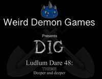 Cкриншот Dig (WeirdDemonGames), изображение № 2819075 - RAWG