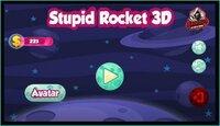 Cкриншот Stupid Rocket 3D, изображение № 2860467 - RAWG