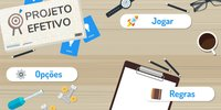 Cкриншот Projeto Efetivo - O Jogo da Gestão de Projetos, изображение № 2373908 - RAWG
