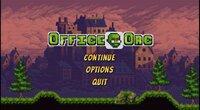 Cкриншот Office Orc, изображение № 2403922 - RAWG