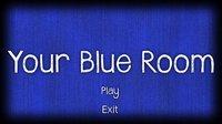 Cкриншот Your Blue Room, изображение № 1060205 - RAWG