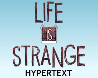 Life is Strange: Hypertext Edition (itch) screenshot